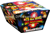 Fireworks - Maximum Load 500g Cakes - Our top selling fire works - Its all mine, Get your own! - 500g Cake